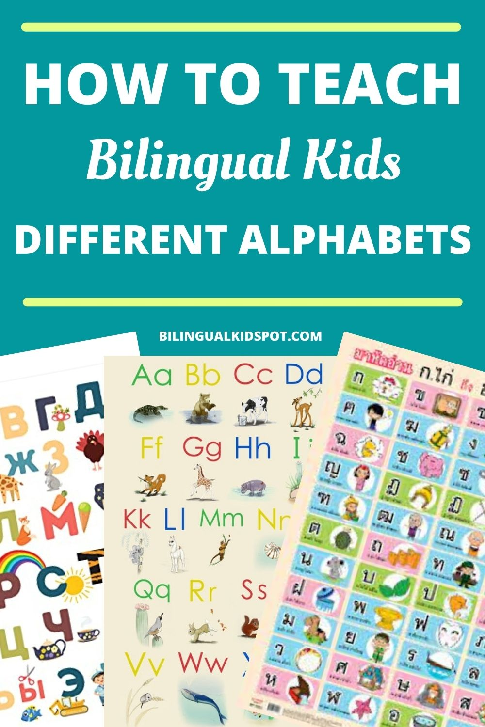 How to teach bilingual kids different alphabets
