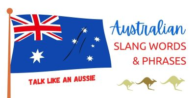 Australian Expressions, Phrases, Slang Words