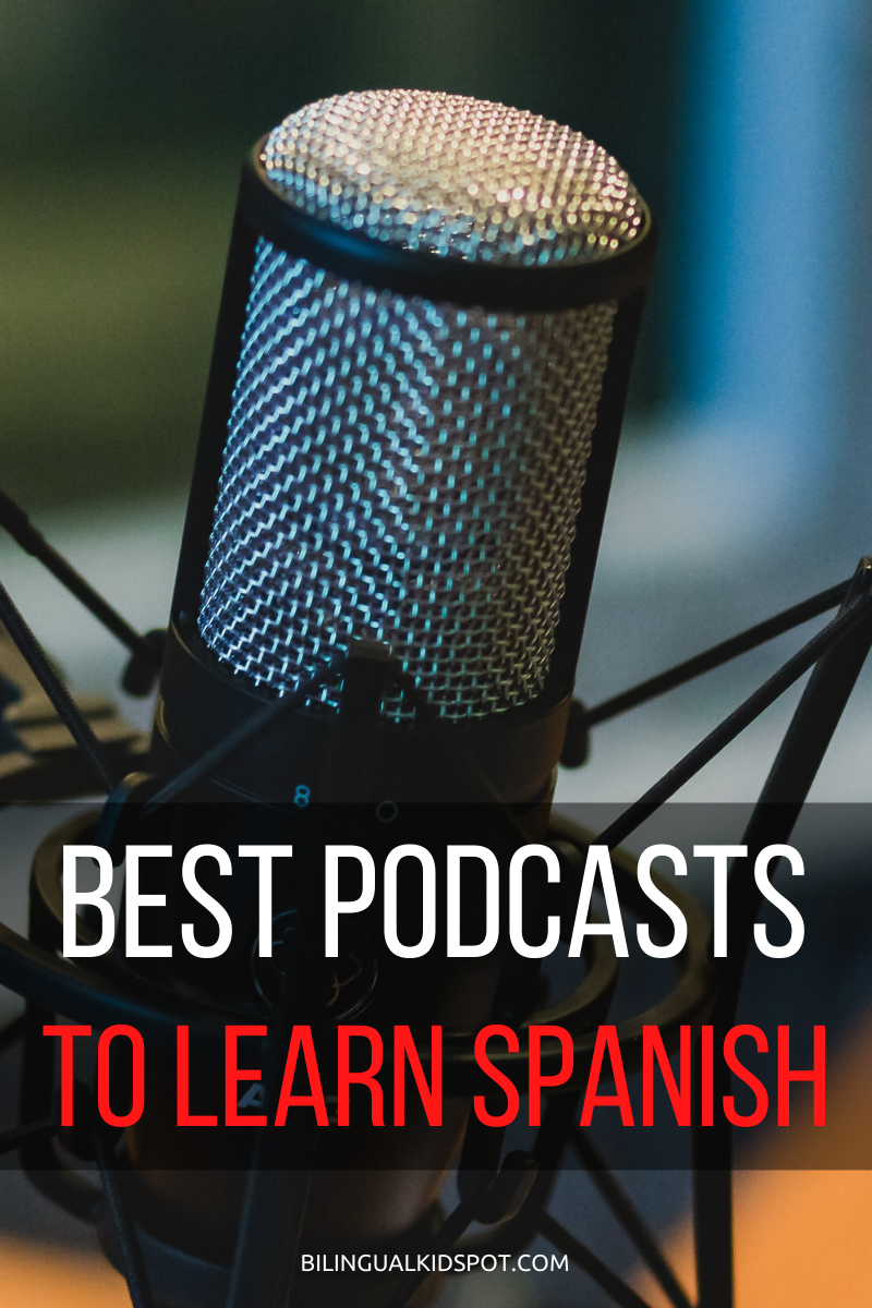 Best Podcasts to Learn Spanish